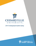 2014-2015 Undergraduate Academic Catalog by Cedarville University