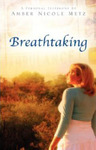 Breathtaking: A Personal Testimony
