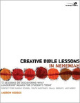 Creative Bible Lessons in Nehemiah