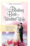 From Blushing Bride to Wedded Wife