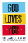 God Loves You: He Always Has, He Always Will