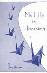 My Life in Hiroshima