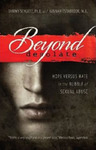 Beyond Desolate: Hope Versus Hate in the Rubble of Sexual Abuse