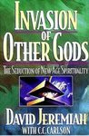 Invasion of Other Gods: Protecting Your Family from the Seduction of the New Spirtuality
