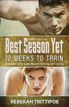 Best Season Yet: 12 Weeks to Train: Coach's Edition