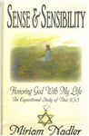 Honoring God with My Life: Issues of Sense and Sensibility