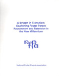 A System in Transition: Examining Foster Parent Recruitment and Retention in the New Millenium