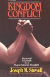 Kingdom Conflict: Personal Triumph in a Supernatural Struggle