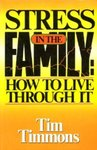 Stress in the Family: How to Live Through It