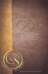 The Word of God: A Collection of Messianic Bible Studies About the Revelation, Inspiration, and Divine Program of the Bible