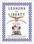 Lessons on Liberty: A Primer for Young Patriots