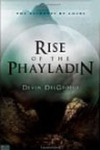 Rise of the Phayladin