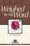 Weighed by the Word