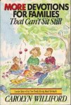 More Devotions for Families That Can't Sit Still