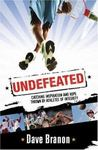 Undefeated: Catching Inspiration and Hope Thrown by Athletes of Integrity