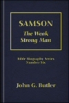 Samson: The Weak Strong Man