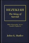 Hezekiah: The King of Survival