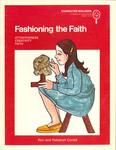 Fashioning the Faith