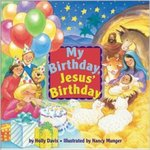 My Birthday, Jesus' Birthday