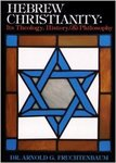 Hebrew Christianity: Its Theology, History, and Philosophy
