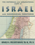 The Historical and Geographical Maps of Israel and Surrounding Territories