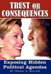 Trust or Consequences: Exposing Hidden Political Agendas