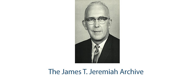The James T. Jeremiah Archive