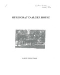 Our Horatio Alger House by Justin J. Hartman