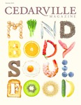 Cedarville Magazine: Mind Body Soul Food, Summer 2013 by Cedarville University
