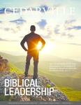 Cedarville Magazine, Summer 2014: Biblical Leadership by Cedarville University