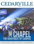 Cedarville Magazine, Spring 2019: Chapel - The Heartbeat of Campus by Cedarville University
