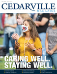 Cedarville Magazine, Fall 2020: Caring Well. Staying Well.