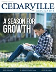 Cedarville Magazine, Summer 2021: A Season for Growth