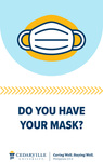 Do You Have Your Mask? by Cedarville University