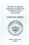 The Department of Engineering and Computer Science Class of 2010 Convocation