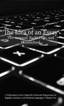 The Idea of an Essay, Volume 5: Two-tongued, Bach's Flute, and Homeschool by Tamara D. Marques, Anna Lyons, Sharri K. Hall, Johnna Willis, Isabelle C. Bendorf, Colin Dellaperute, Tristan Galyon, Connor Tomlin, Josiah R. Lansford, Daniel Parschauer, Aubrey B. Podnar, Kimberly Powell, Presley P. Shemelia, Andrew J. Bidlen, Abigail Brighton, Connor Haynes, Lila Pattison, Kelsey Howell, and Brandon Ryan