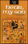 Hear, My Son: Teaching and Learning in Proverbs 1-9