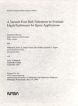 A Vacuum Four-ball Tribometer to Evaluate Liquid Lubricants for Space Applications