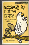Ecology Is for the Birds.... and All of God's Outdoors