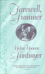 Farewell, Summer by Helen Santmyer
