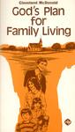 God's Plan for Family Living