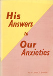 His Answers to our Anxieties