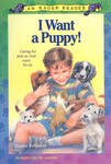 I Want a Puppy! by Susan A. Salladay