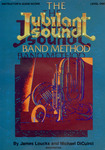 The Jubilant Sound Band Method by Michael P. DiCuirci