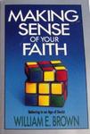 Making Sense of Your Faith