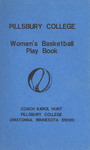 Pillsbury College Comettes Basketball Play Book by Karol Hunt