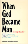 When God Became Man
