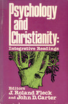 Psychology and Christianity: Integrative Readings by J. Roland Fleck