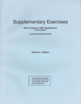 Supplementary Exercises to Accompany Brief Calculus with Applications by James A. Sellers