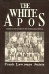 The White Apos: American Governors on the Cordillera Central by Frank L. Jenista